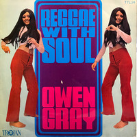 Gray, Owen: Reggae With Soul