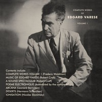 Varese, Edgard: The complete works of Edgard Varese volume 1