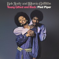 Bob & Marcia: Young gifted and black / pied piper