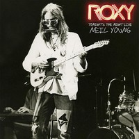 Young, Neil: Roxy - tonight's the night live