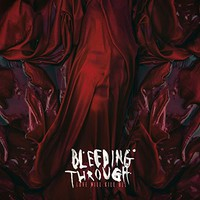 Bleeding Through: Love will kill all
