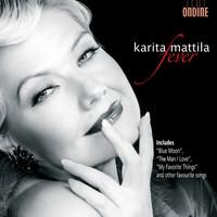 Mattila, Karita: Fever