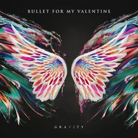 Bullet For My Valentine: Gravity