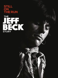 Beck, Jeff: Still On The Run: The Jeff Beck Story
