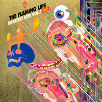 Flaming Lips: Greatest Hits, Vol. 1