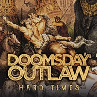 Doomsday Outlaw: Hard times
