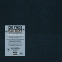 Guns N' Roses: Appetite for Destruction: Locked N'Loaded