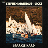 Malkmus, Stephen & The Jicks: Sparkle hard