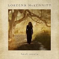 McKennitt, Loreena: Lost Souls