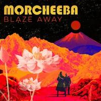 Morcheeba: Blaze Away