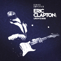 Clapton, Eric: Life In 12 Bars