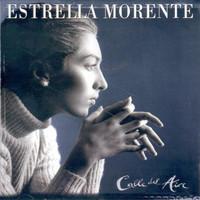 Morente, Estrella: Calle Del Aire