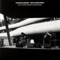 Moore, Thurston: Live At Henie Onstad Kunstsenter