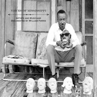 V/A: Voices of mississippi: artists & musicians documented by william ferris