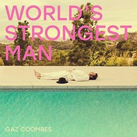 Coombes, Gaz: World's Strongest Man