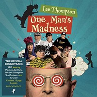 Soundtrack: Lee Thompson: One Man's Madness
