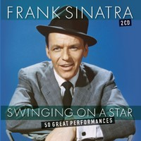 Sinatra, Frank: Swinging on a star
