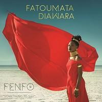 Diawara, Fatoumata: Fenfo