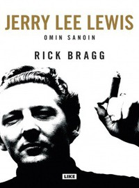 Lewis, Jerry Lee: Omin sanoin