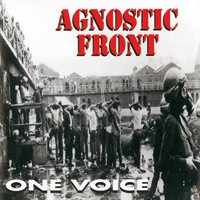 Agnostic Front: One voice