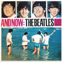 Beatles: And Now: The Beatles