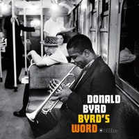Byrd, Donald: Byrd's Word