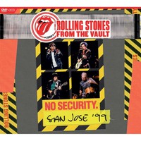 Rolling Stones: From The Vault: No Security, San Jose '99