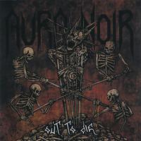 Aura Noir : Out To Die