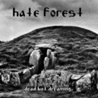 Hate Forest: Dead But Dreaming