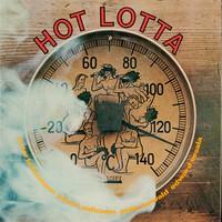 Brötzmann, Peter / Aaltonen, Juhani / Kowald, Peter / Vesala, Edward : Hot Lotta