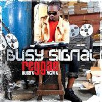 Busy Signal: Reggae music dubbing again