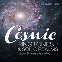 Cosmic Ringtones & Sonic Realms…your Universe Is Calling!: Cosmic ringtones & sonic realms…your universe is calling!