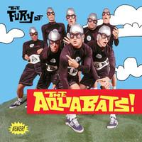 Aquabats!: The fury of the aquabats! (expanded 2018 remaster)