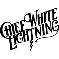 Chief White Lightning: Chief white lightning