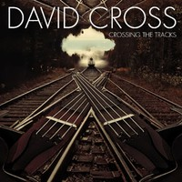 Cross David: Crossing the Tracks