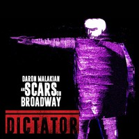 Scars On Broadway: Dictator