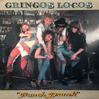 Gringos Locos : Punch Drunk