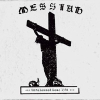 Messiah: Unreleased Demo 1984