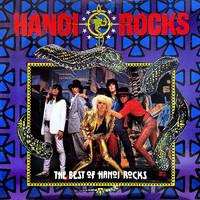 Hanoi Rocks: The Best Of Hanoi Rocks
