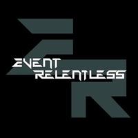 Event Relentless: Event Relentless