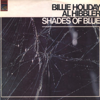 Holiday, Billie: Shades Of Blue