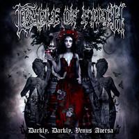 Cradle Of Filth: Darkly darkly venus aversa