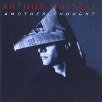 Russell, Arthur: Another Thought