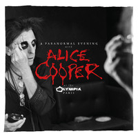 Cooper, Alice: A paranormal evening at The Olympia