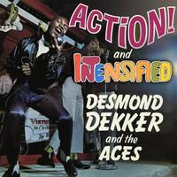 Dekker, Desmond: Action / Intensified