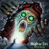 High On Fire: Electric messiah