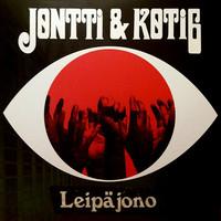 Koti6 / Jontti / Jontti & Koti6 : Leipäjono