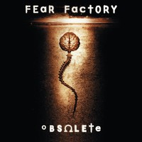 Fear Factory : Obsolete