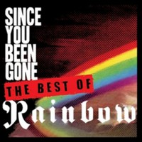 Rainbow: Since youve been gone - the best of