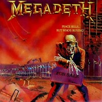 Megadeth : Peace sells but who's buying
